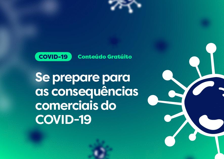 Se prepare para as consequências comerciais do COVID-19