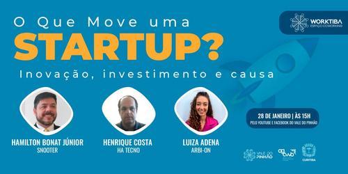 Startups dos Worktibas compartilham em lives os desafios para o sucesso